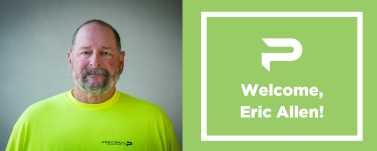 Precision Construction Services Welcomes New Superintendent, Eric Allen